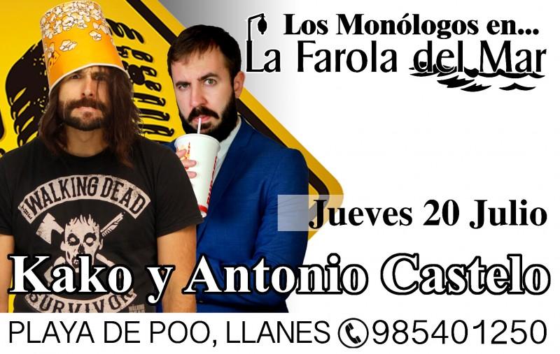 Los Monólogos - Kako y Antonio Castelo (20 de Julio)