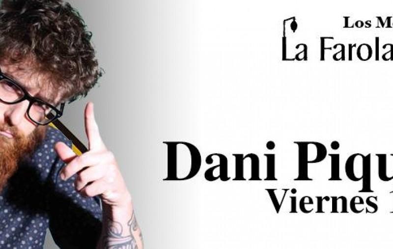 Los Monólogos - Dani Piqueras (14 de Julio)