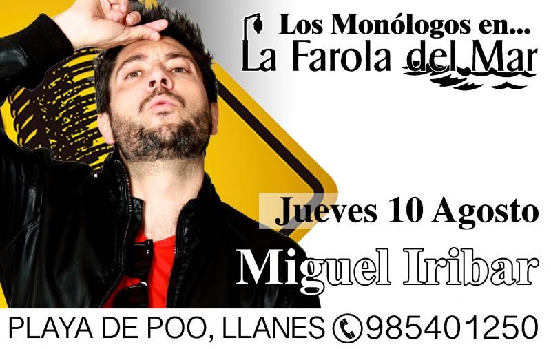 Los Monólogos - Miguel Iríbar (10 de agosto)